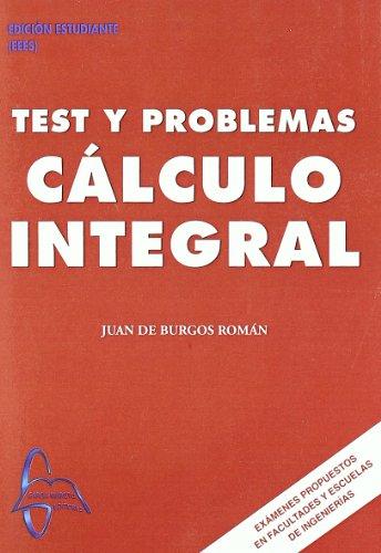 9788493750954: Test y problemas de calculo integral