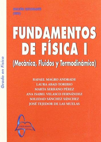 9788493750978: FUNDAMENTOS DE FISICA I: MECANICA, FLUIDOS Y TERMODINAMICA (3ª ED .)