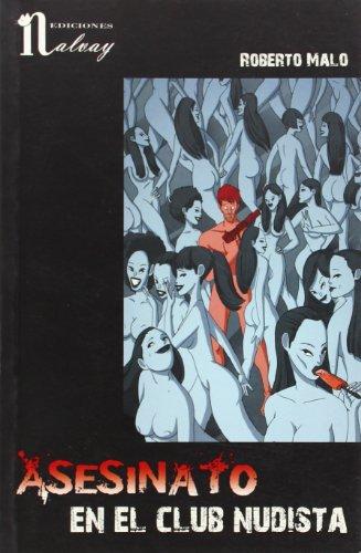 9788493751845: Asesinato en el club nudista