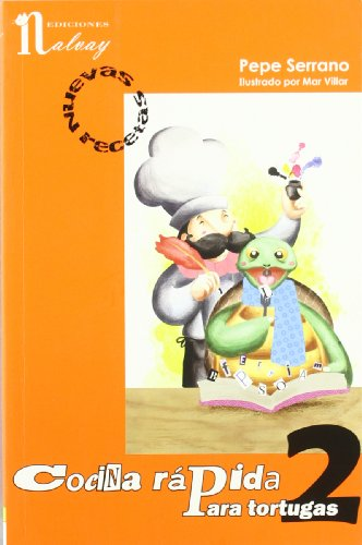 9788493751890: Cocina rápida para tortugas: Nuevas Recetas (Codina rápida para tortugas #2)