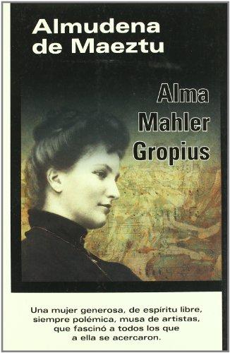 9788493752033: Alma mahler gropius