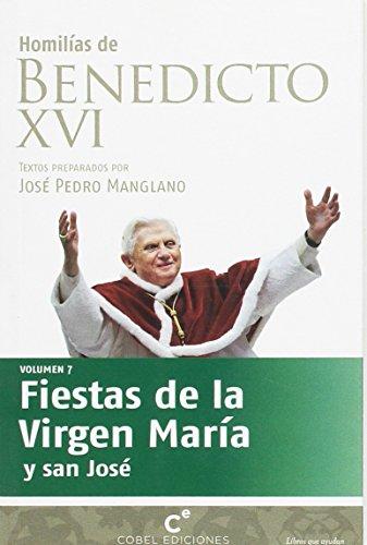 9788493752569: Homilias De Benedicto Xvi Fiestas De La Virgen Maria