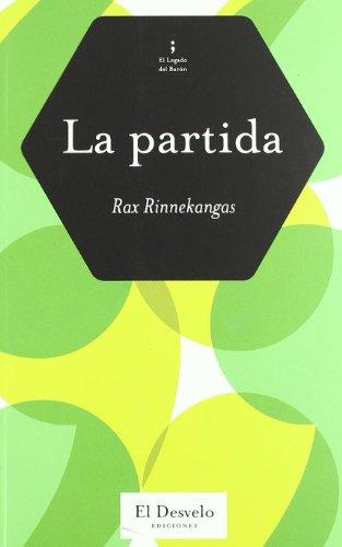 9788493753351: Partida,La (El Legado Del Baron)