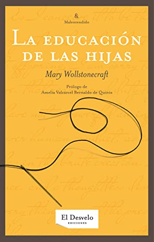 9788493753368: Educacion De Las Hijas,La (Malentendido (desvelo))