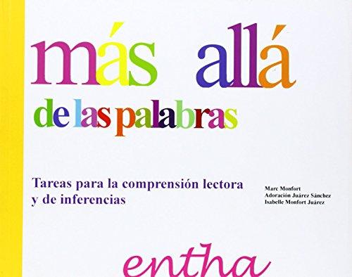 9788493754013: MAS ALLA DE LAS PALABRAS. TAREAS PARA LA COMPRENSION LECTORA Y DE INFERENCIAS