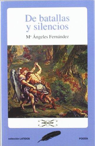 De batallas y silencios (Paperback): Mª Angeles Fernandez