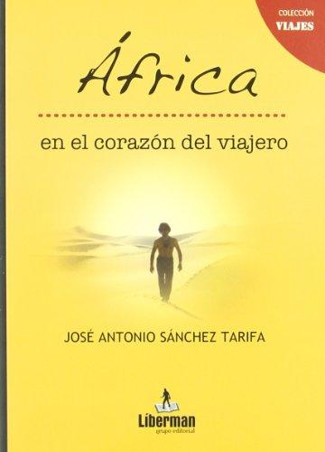 9788493755041: Africa en el corazon del viajero (Viajes (liberman))