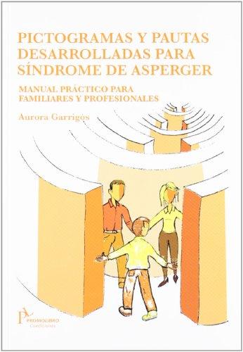 9788493755614: Pictogramas y pautas desarrolladas para sindrome de asperger