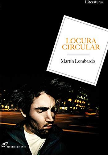 9788493756246: Locura Circular (Literaturas)