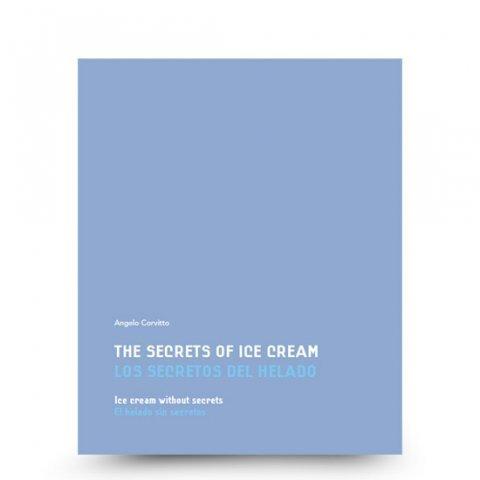 9788493758431: The secrets of ice cream, ice cream without secrets (English/Spanish)