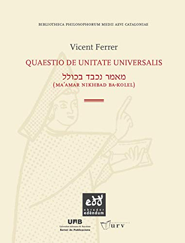 9788493759032: Quaestio de unitate universalis