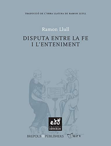 9788493759063: Disputa Entre La Fe I L'Enteniment