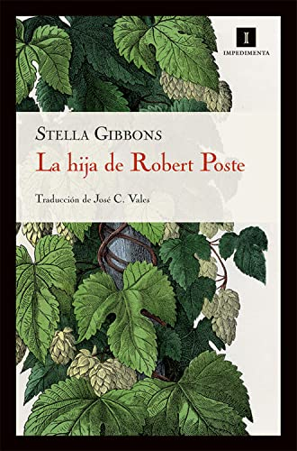 9788493760137: La Hija De Robert Poste, ( 17ヲ ed) (Impedimenta)