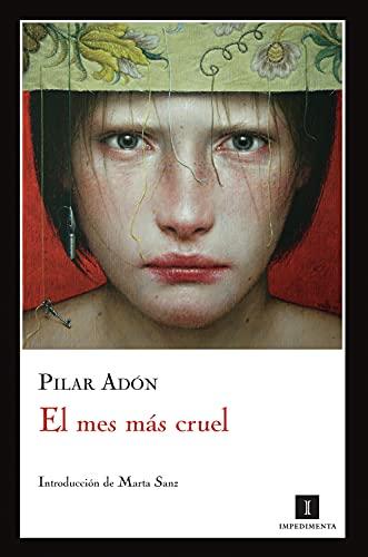 9788493760168: El mes más cruel (Spanish Edition)