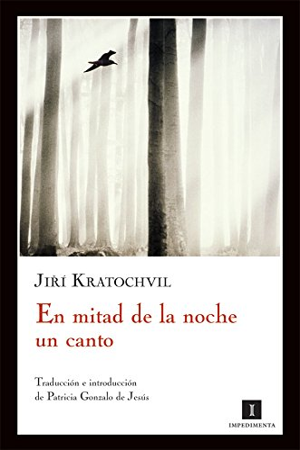 9788493760175: En Mitad De La Noche Un Canto (Impedimenta)