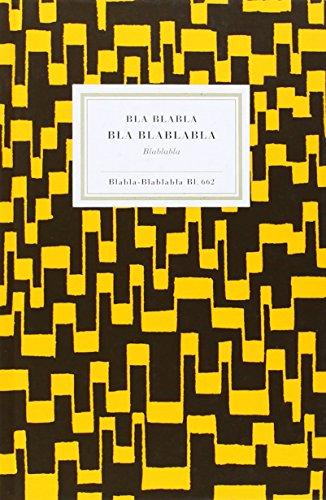9788493760397: Bla Blablabla Bla Blablabla (La Metamorfosis)