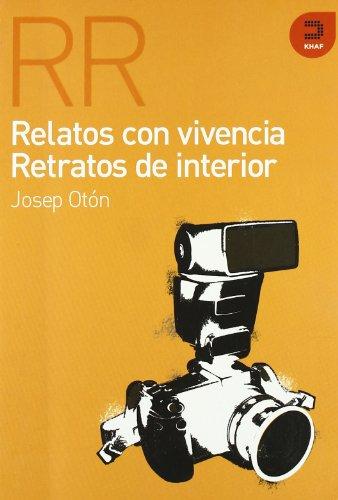 Relatos con vivencia, relatos de Interior /: Oton, Josep