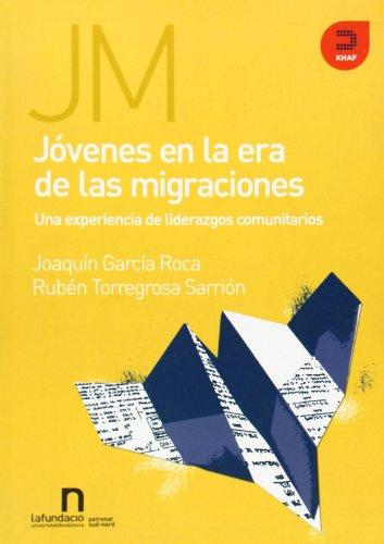 Jovenes en la era de las migraciones: Roca, Ruben Garcia,