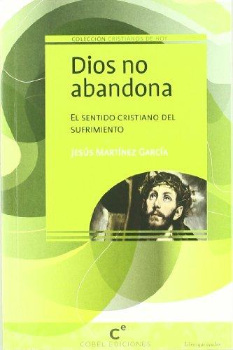 9788493761721: Dios no abandona