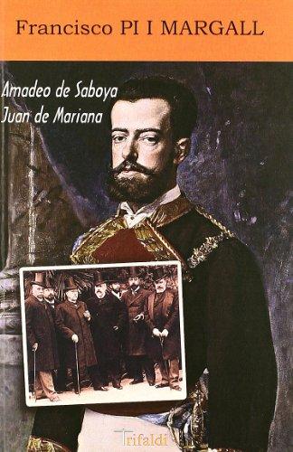 9788493763633: Amadeo de saboya, juan de mariana (Historia-viajes)