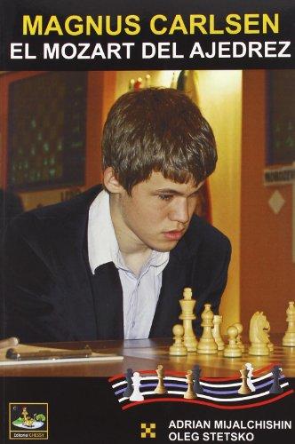 9788493764524: Magnus carlsen - el mozart del ajedrez