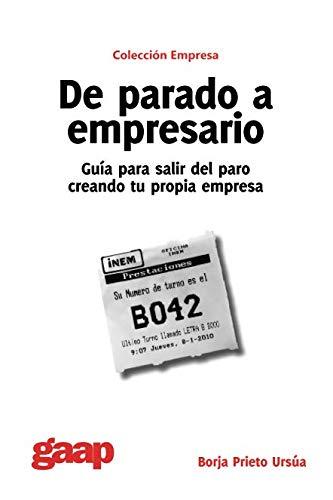 9788493766009: De parado a empresario