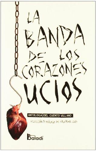 9788493766160: Banda De Los Corazones Sucios,La (Caleidoscopias (baladi))