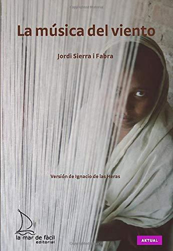 9788493767402: la música del viento (Spanish Edition)