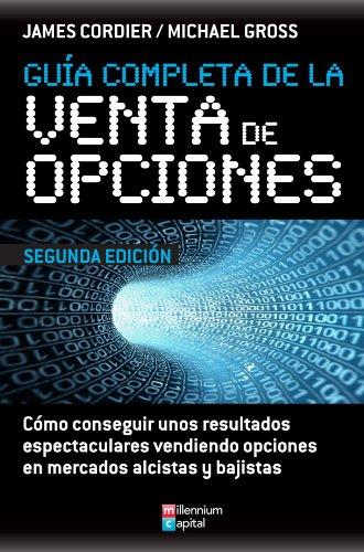 9788493768027: Guía Completa De La Venta De Opciones
