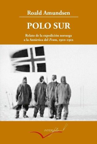 9788493769437: Polo Sur (Leer y viajar)