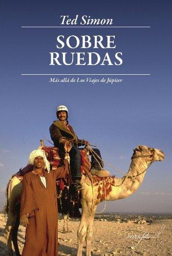 Sobre ruedas (9788493769444) by Ted Simon