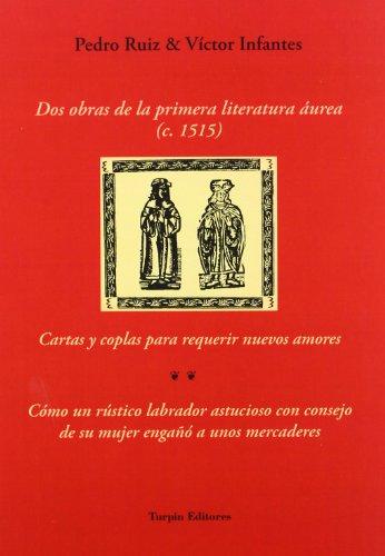9788493771676: Dos obras de la primera literatura áurea (Libros de Sansueña)