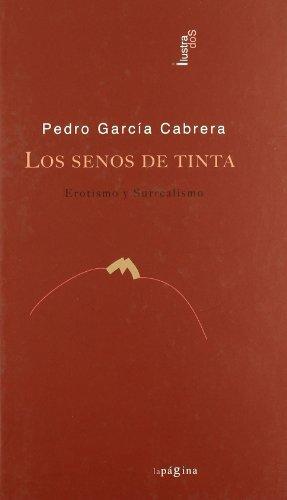 SENOS DE TINTA,LOS: GARCIA CABRERA,PEDRO