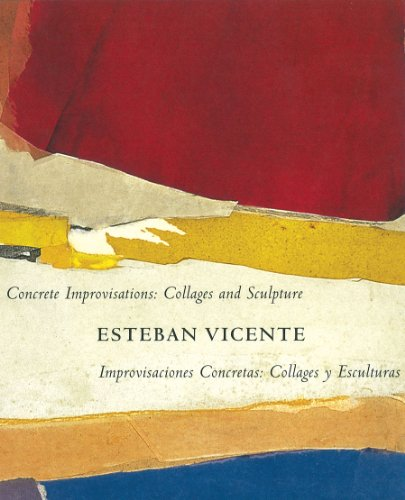 9788493771904: Concrete Improvisations: Collages and Sculpture by Esteban Vicente