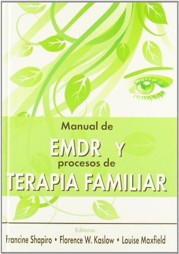 9788493774301: Manual de EMDR y procesos de terapia familiar