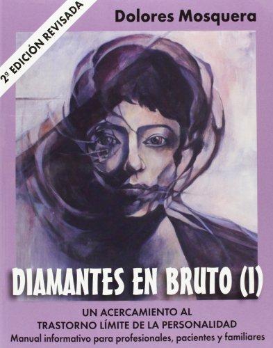 9788493774325: Diamantes en Bruto (I)-Segunda edición revisada