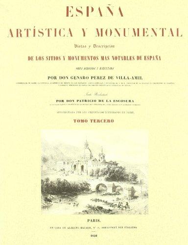 9788493774493: España artistica y monumental vol. III (Facsimiles De Edic. Unicas)