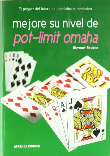 Mejore Su Nivel De Plot-limit Omaha (8493776831) by STEWART REUBEN