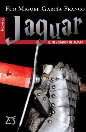 9788493778262: Jaguar, el devorador de almas (Spanish Edition)