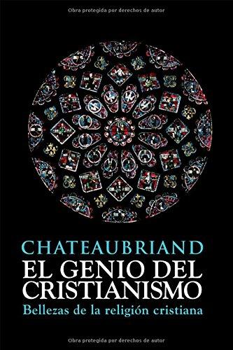 9788493778941: El genio del cristianismo (Ensayo)