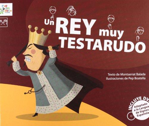 9788493779481: Un rey muy testarudo