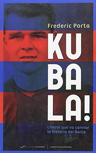 Kubala!: Porta Vila, Frederic