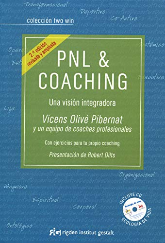 9788493780869: PNL & Coaching: Una visión integradora