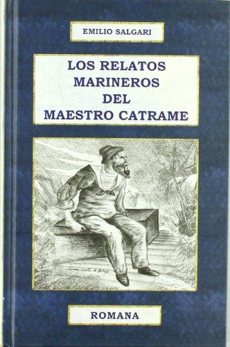 9788493782436: RELATOS MARINEROS DEL MAESTRO CATRAME, LOS