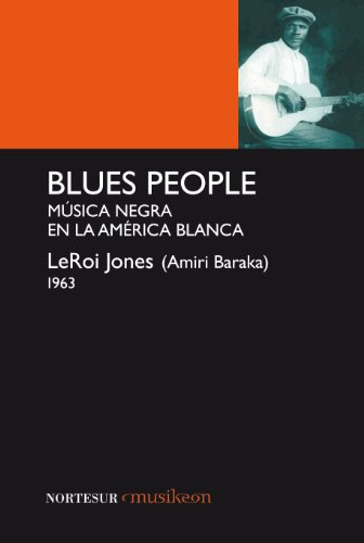 Blues people musica negra: Jones, Leroi