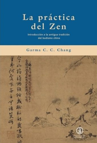 9788493784331: La práctica del zen