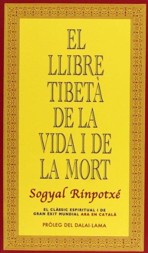 9788493784362: El llibre tibetß de la vida i de la mort
