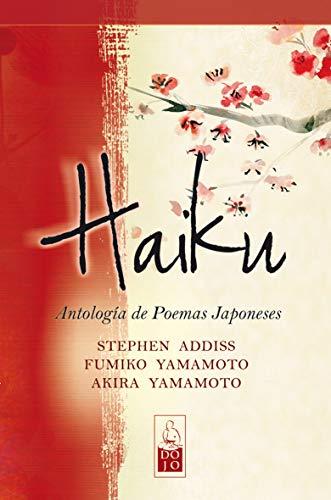 9788493784546: Haiku: Antología de poemas japoneses