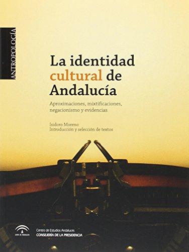 9788493785543: LA IDENTIDAD CULTURAL DE ANDALUCIA