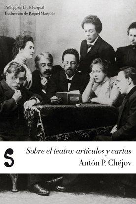 9788493785680: Sobre el Teatro: Articulos y Cartas